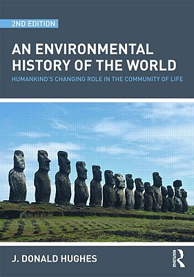 An Environmental History of the World By Hughes, J. Donald