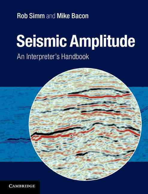 Seismic Amplitude By Simm, Rob/ Bacon, Mike