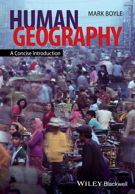 Human Geography By Boyle, Mark