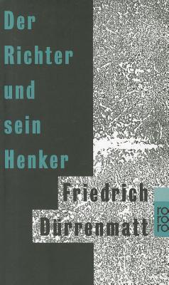 Der Richter Und Sein Henker By Durrenmatt, Friedrich